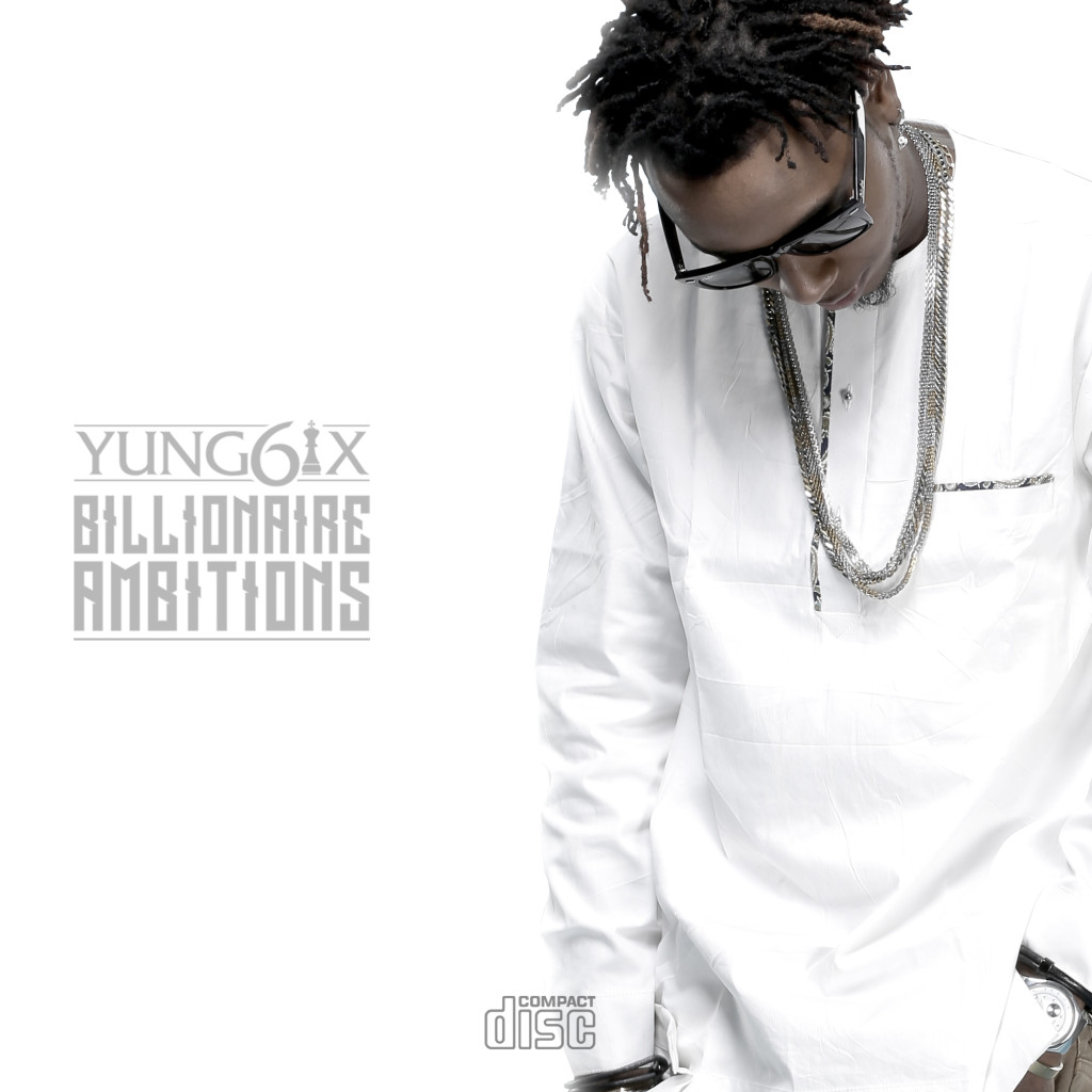 Yung6ix - Billionaire Ambitions [Front]