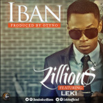 """Zillions – """"Iban"""" ft. Leki"""