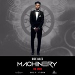 "VIDEO: Dice Ailes – ""Machinery"""