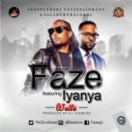 "Faze  – ""Wette"" ft. Iyanya (Prod. By  DJ Coublon)"