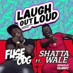 "Fuse ODG – ""Laugh Out Loud"" ft. Shatta Wale (Prod. By Killbeatz)"