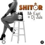 "Mr Eazi x DJ Juls – ""Shitor"""