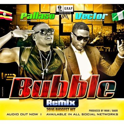 pallaso ft vector - bubble remix cover