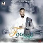 "Don B – ""Forever"" (Prod. By G.I.D)"