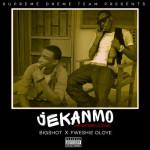 "Bigshot – ""Jekanmo"" ft. Fweshie Oloye"