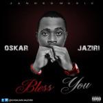 "Oskar Jaziri – ""Bless You"""