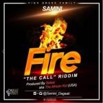 "Samini – ""Fire"" (The Call Riddim) (Prod. By Selasi)"