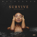 "Mo'Cheddah – ""Survive"" (Prod. by Cobhams Asuquo)"
