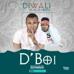 "Diwali – ""D'Boi"" ft Runtown (Prod. By Masterkraft)"