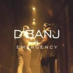 VIDEO: D'banj – Emergency