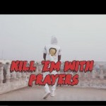 "VIDEO: Shatta wale – ""Kill Dem With Prayers"""