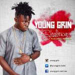 "Young Grin – ""Shalewa"""