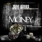 "Jaiye Afrika – ""Money"""
