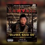 """SamVail – """"Oluwa Said Ok"""" (Prod. By Kue Bounce)"""