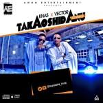 "VIDEO: Knas – ""Takaoshi Danu"" ft. Vector"