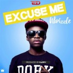 "ABrizzle – ""Excuse Me"""