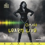 """Omah – """"Learn To Live"""""""