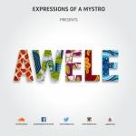 "Mystro – ""Awele"""