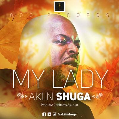 Akiin-Shuga-My-Lady