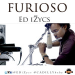 """VIDEO: ED iZycs – """"Furioso"""""""