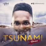 "John NetworQ – ""TsunamiReLoaded"""