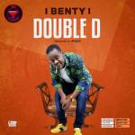 "Benty – ""Double D"""