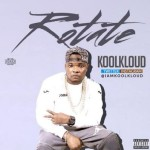 "Kool Kloud – ""Rotate"" ft Chibzee (Prod. by Mentor )"