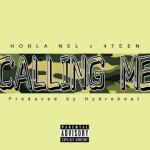 "Horla Nel – ""Calling Me"""