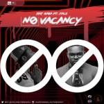 "DKT Baba – ""No Vacancy"" ft. Falz"
