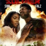 "VIDEO: Falz – ""Soldier"" ft. Simi"