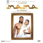 "Flavour – ""Mama"" ft. Chidinma (Prod. By Masterkraft)"