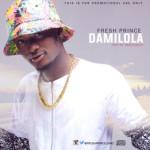 """Fresh Prince – """"Damilola"""""""