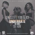 "VIDEO PREMIERE: Geniuzz – ""Underate"" ft. Yemi Alade"