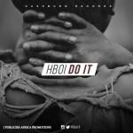 "H Boi – ""Do It"""