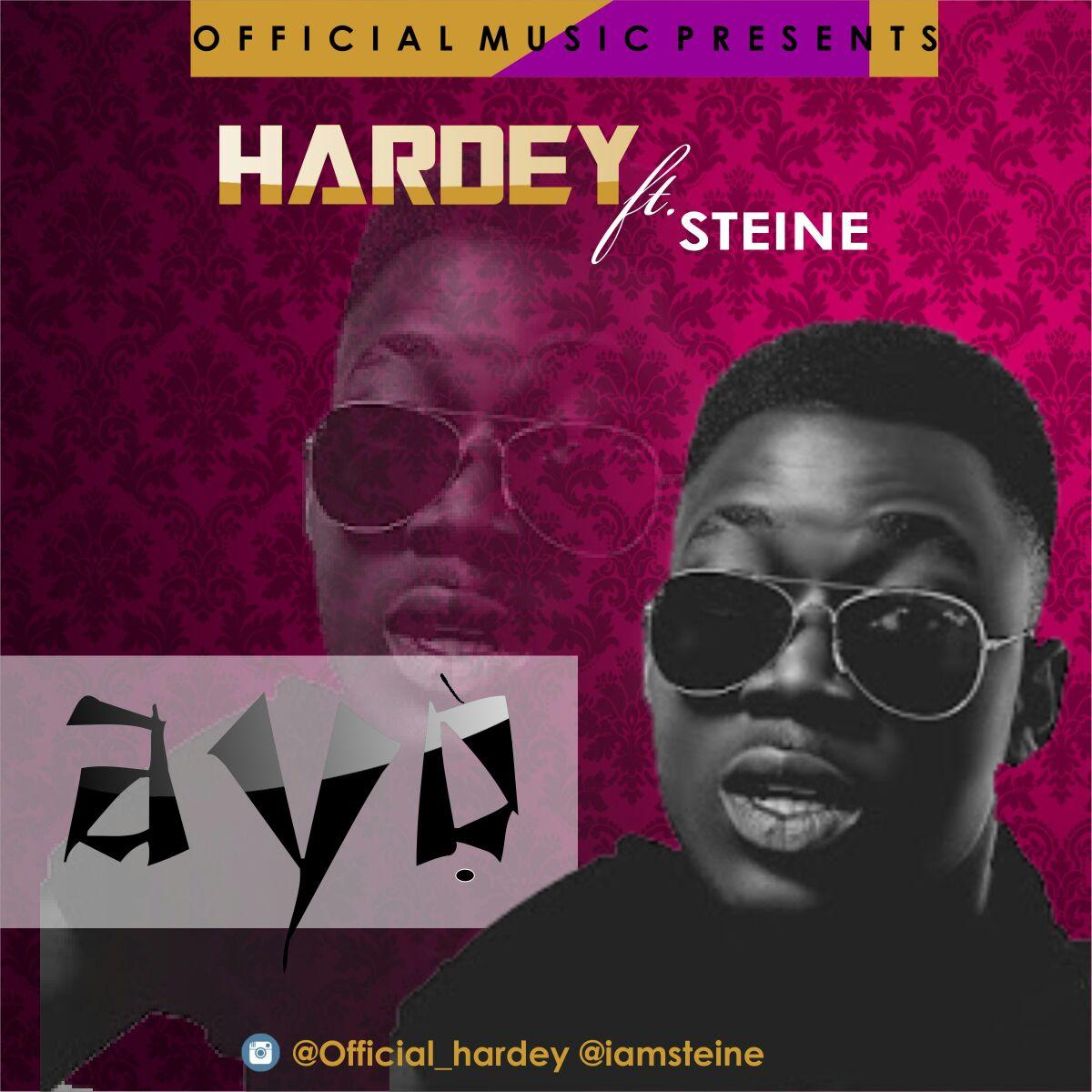 Hardey Ft Steine - Ayo