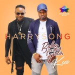 "PREMIERE: Harrysong – ""Baba For The Girls"" ft. KCEE (Prod. By Dr. Amir)"