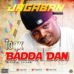"Toqx – ""Badda Dan"" (Jagaban Cover)"