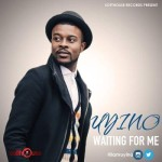 "Uyino – ""Waiting For Me"""