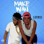 "Cee Boi & Sojay – ""Make Way"" (Prod. By Krizbeatz)"