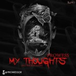 "Prowess – ""My Thoughts"" (M.I 'The Box' Cover)"