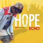 "Echo – ""Hope"""