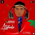 """DJ Spicey – """"Atarodo"""" ft. Jumabee & Koker"""