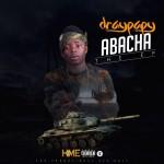 """Draypapy – """"Abacha"""" (EP)"""