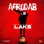 "Laks – ""Afro DAB"""