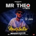 "Mr Theo – ""Maa Ribatise"" ft. BOJ (Prod By Lussybeatz)"