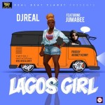 "DJ Real – ""Lagos Girl"" ft. Jumabee"
