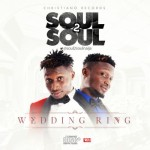 "Soul2Soul – ""Wedding Ring"""
