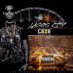 "Caze – ""Lagos City"" (Prod. By Sarz)"