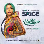 "Mizz Spice – ""Voltage"" (Prod. by DJ Coublon)"