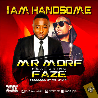 Mr Morf - I Am Handsome ft. Faze [ART]
